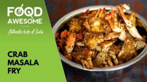Crab Masala fry – Nandu Masala – நண்டு மசாலா | Food Awesome